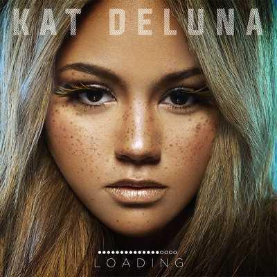 Kat DeLuna - Loading - 2016
